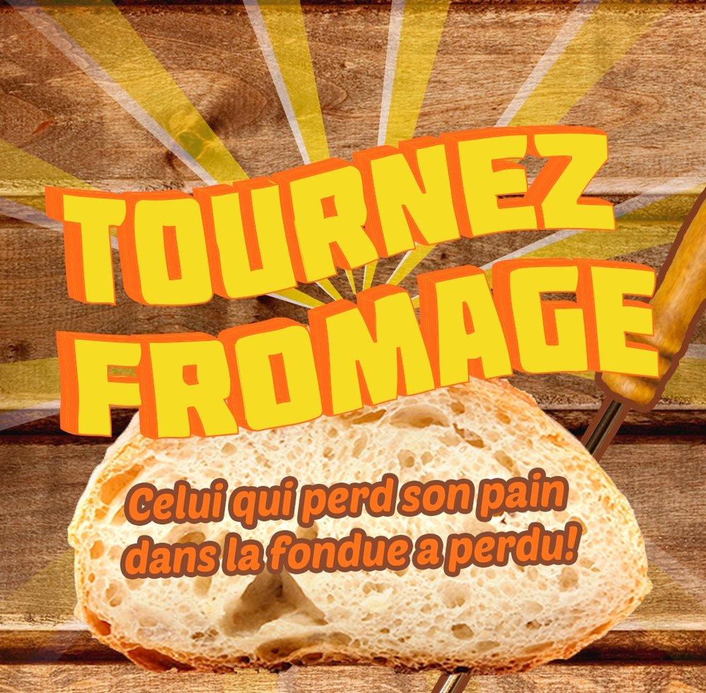 Tournez Fromage