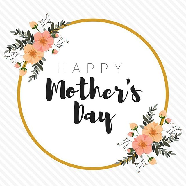 Happy Mother's Day to all the Mom's and mother figure in our community. Thank you for all that you do! #momsrule