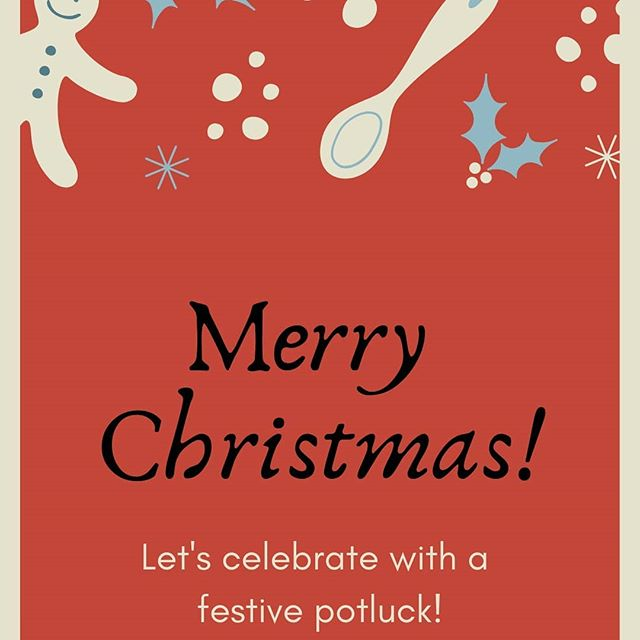 Don't forget! Christmas potluck party tonight! Bring something to share!