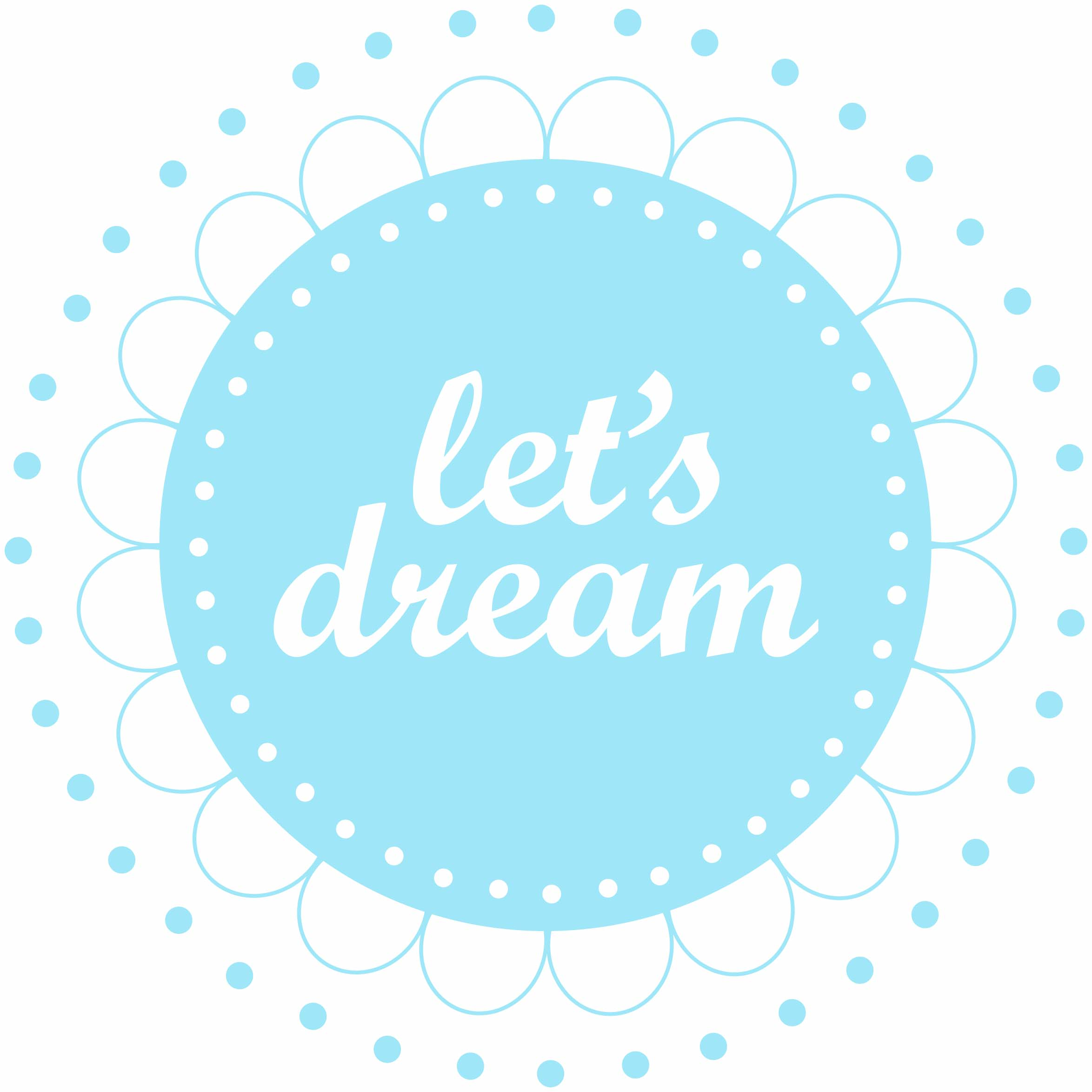 let's dream