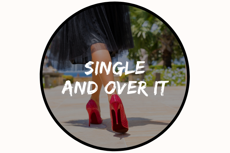Single and Over it (4).png