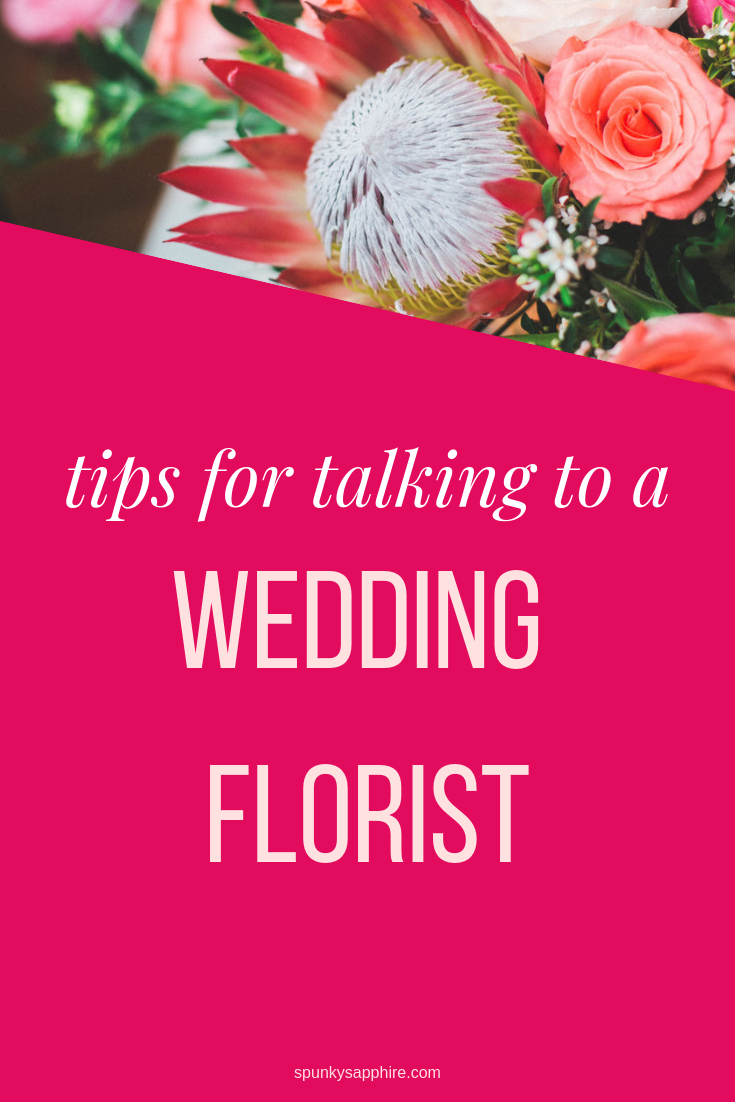 wedding planning tips, wedding florist - spunkysapphire.com