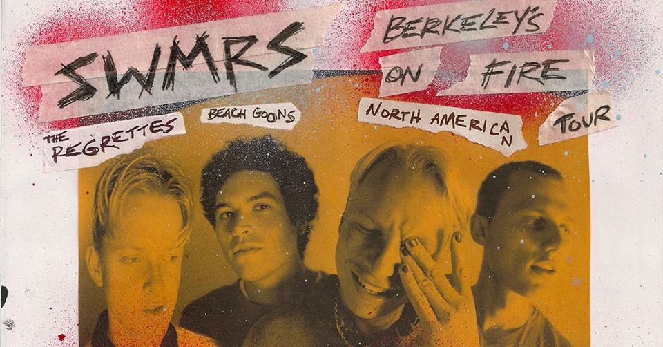 SWMRS Berkeley's On Fire Tour Banner