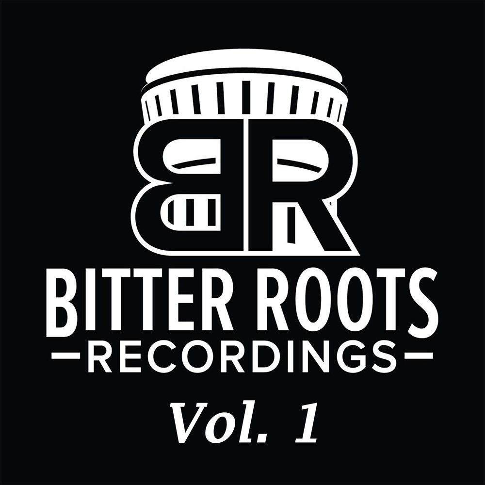 Bitter Roots Recordings Vol. 1