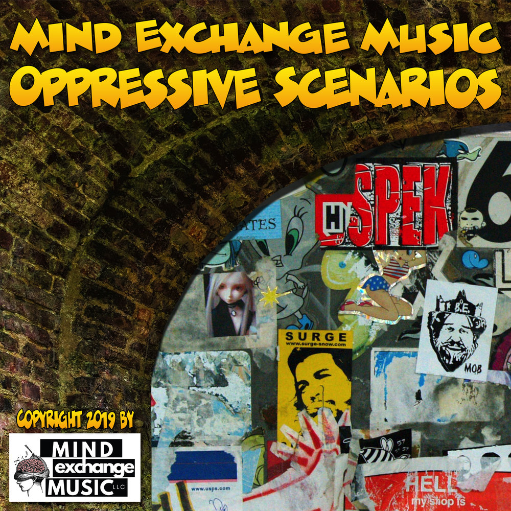 Mind Exchange Music's Soundtrack Oppressive Scenarios