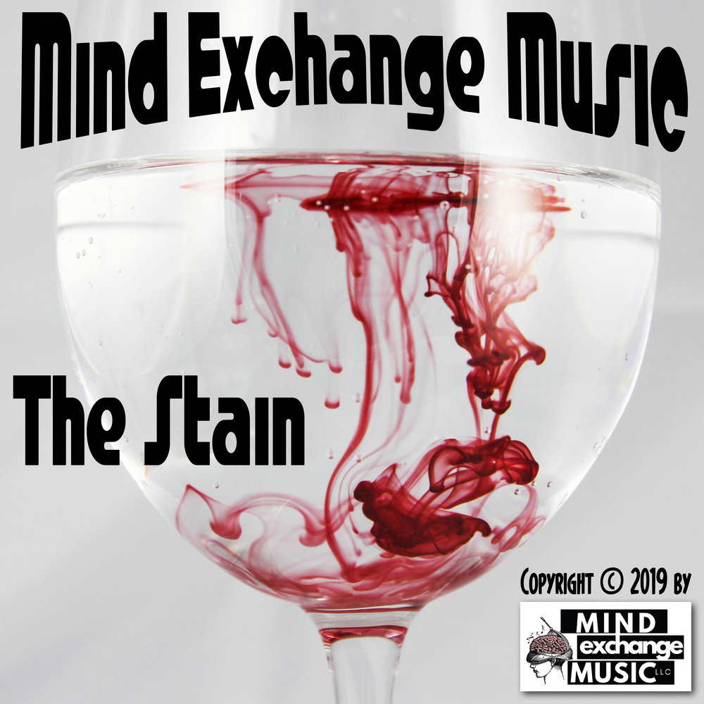 Mind Exchange Music's Soundtrack The Stain