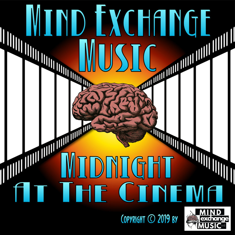 Mind Exchange Music's Soundtrack Midnight At The Cinema