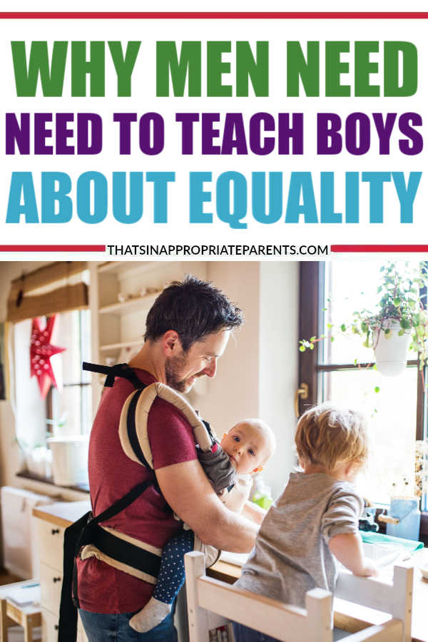 There is Nothing Sexier Than a Dad Teaching his Boys About Equality