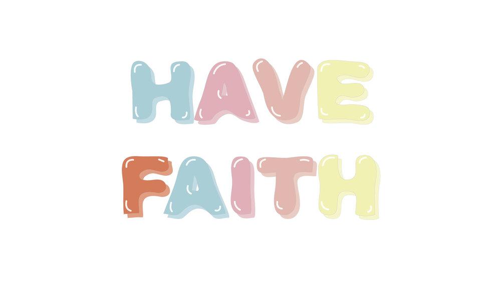 Have Faith desktop screensaver
