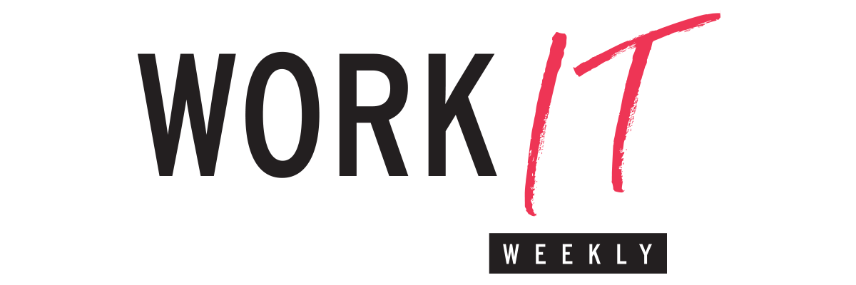 Work It Weekly