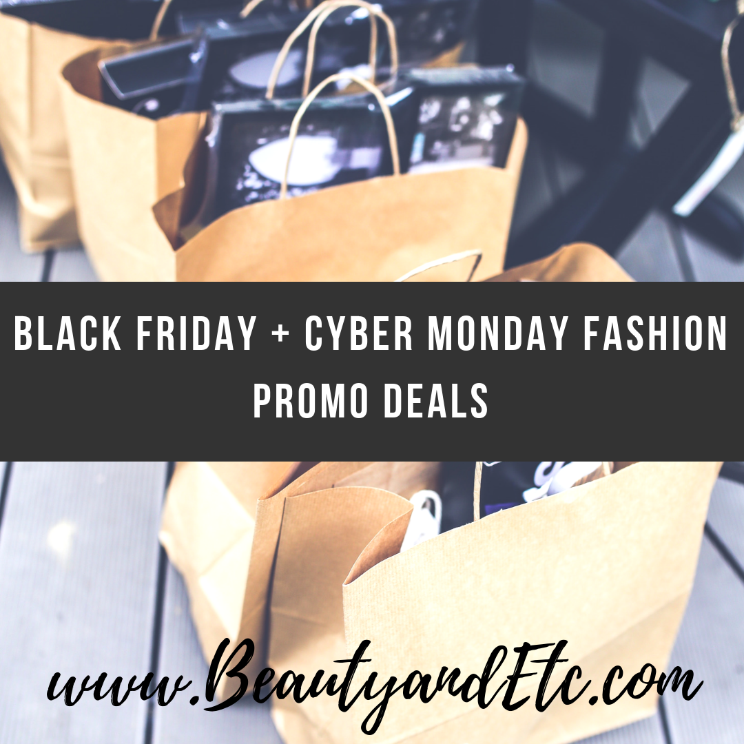 Black Friday Cyber Monday Fashion Deals From A Z Ebates Promo Beauty And Etc