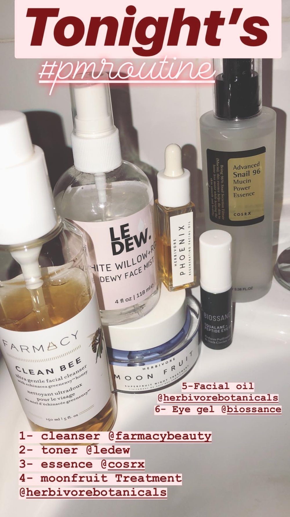 PM Routine 1/17/2019 as seen on my  Instagram