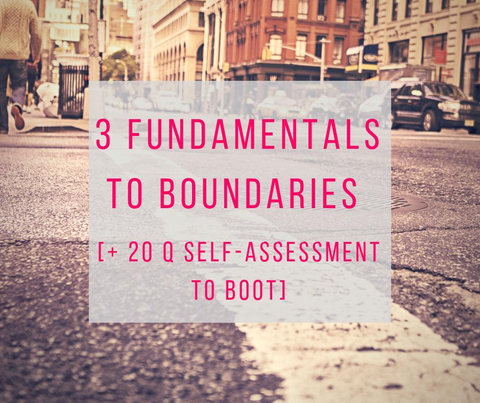 3 fundamentals to boundaries