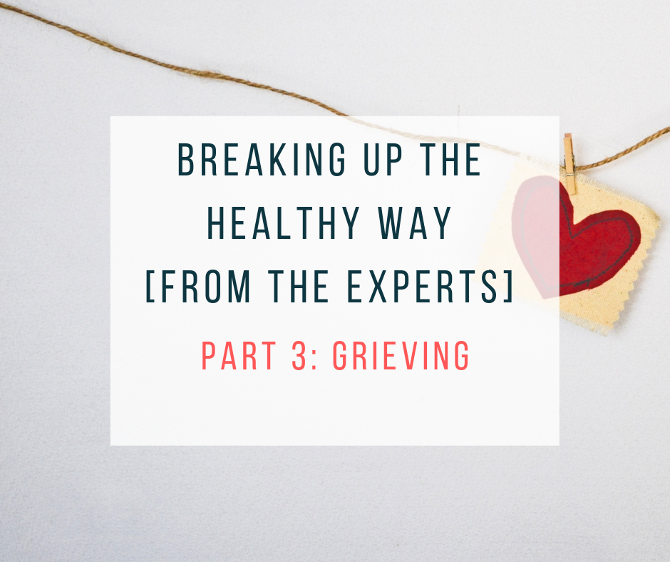 Breaking up the healthy way from the experts