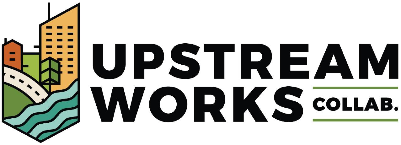 Upstream Works Collaborative