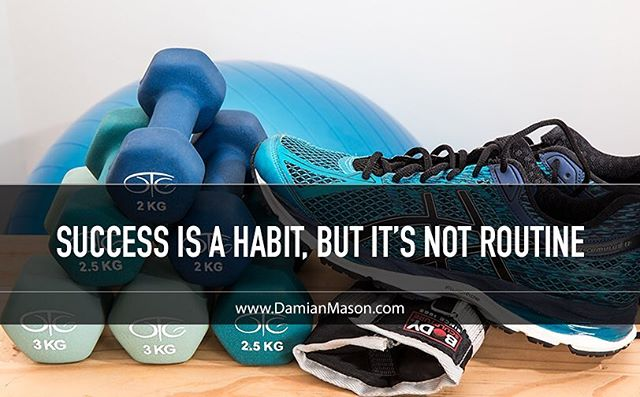 Habits, routines, peer pressure, etc. can be either good - or bad. Success (good) is a HABIT, but it's not necessarily routine. Here's a blog article on that topic! #Success #GoodHabits #BadHabits #Routine #PeerPressure #Business #Accomplishment #Happiness #Prosperity #NewDamianBlog