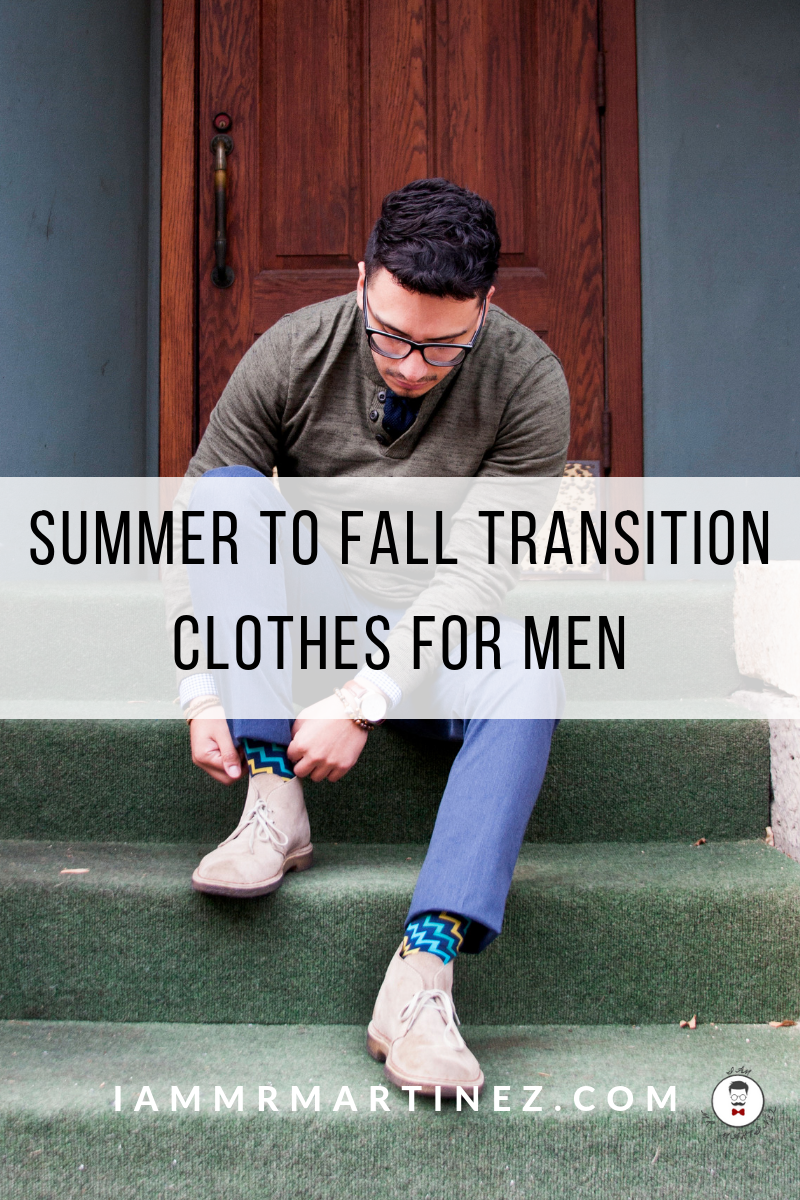 Summer To Fall Transition Clothes All Men Need In Their Wardrobe