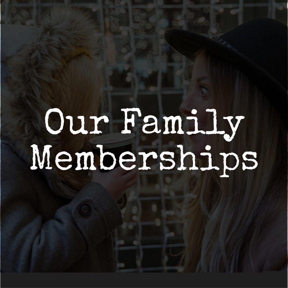 our family memberships HB tile.jpeg