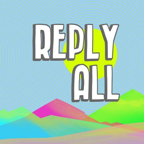 8. Reply All - Here's an interesting one. Reply All is a podcast about how people shape the Internet, and how the Internet shapes people. The topics are as wide as the World Wide Web itself, and after each episode I'm always left with a profound feeling like I'm just a spec in the universe, and any information I put out there is simultaneously life changing and completely irrelevant.