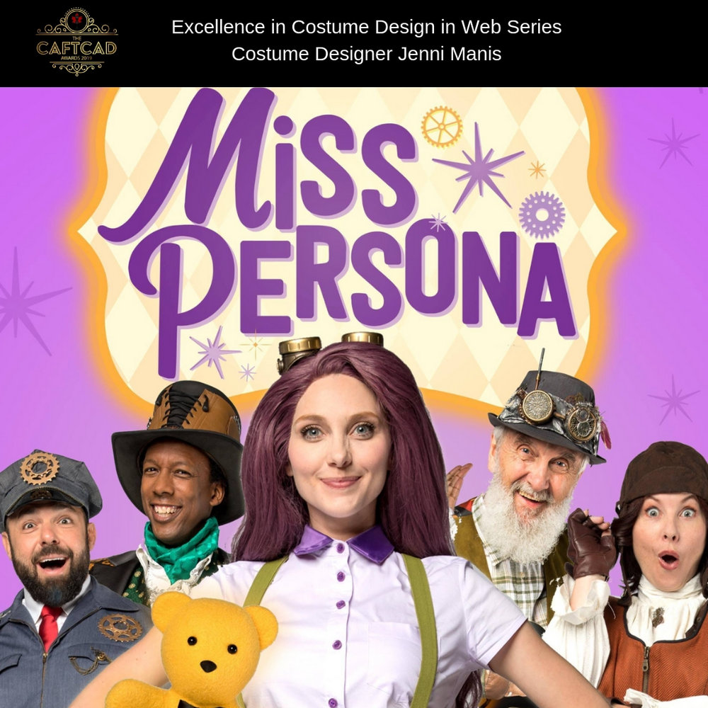 Miss Persona, Ep1, The Miss Persona Way - Costume Designer: Jenni ManisAssistant to the Costume Designer: Erin Roche, Assistant Sewer/B Set Supervisor: Alannah Strickland