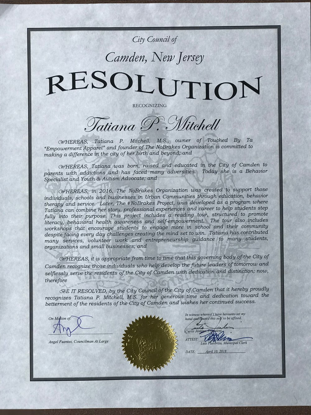 Camden, NJ 'Resolution Recognition' - April 2018: Camden City Council of Camden,NJ. 'Resolution Recognition' for dedication and betterment of the residents of the City of Camden: Councilman Angel Fuentes.