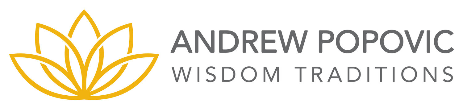 ANDREW POPOVIC WISDOM TRADITIONS