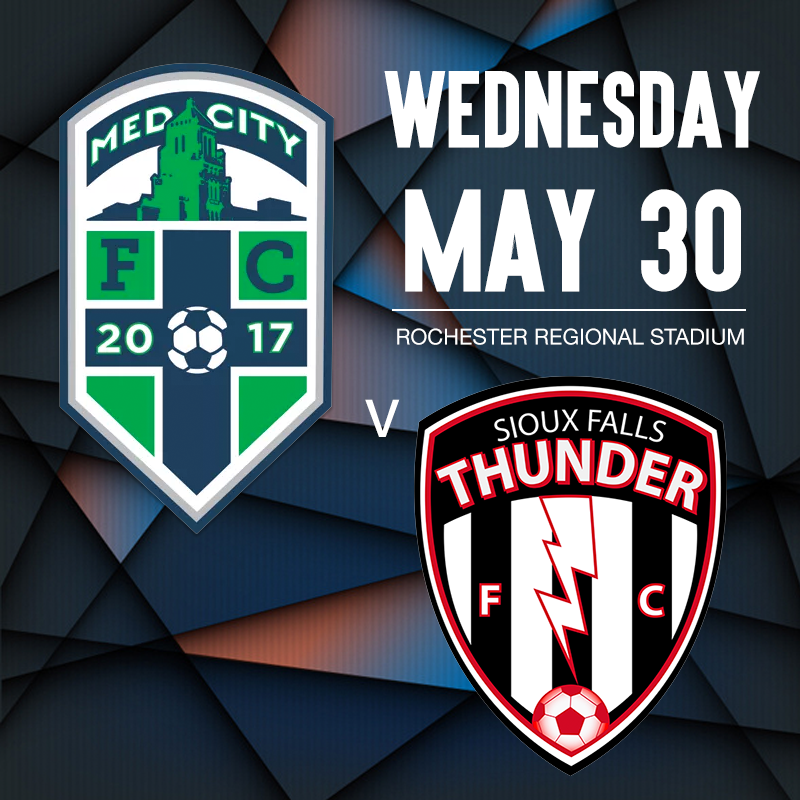 Med City FC v Sioux Falls Thunder FC | May 30, 2018 @ Rochester Regional Stadium