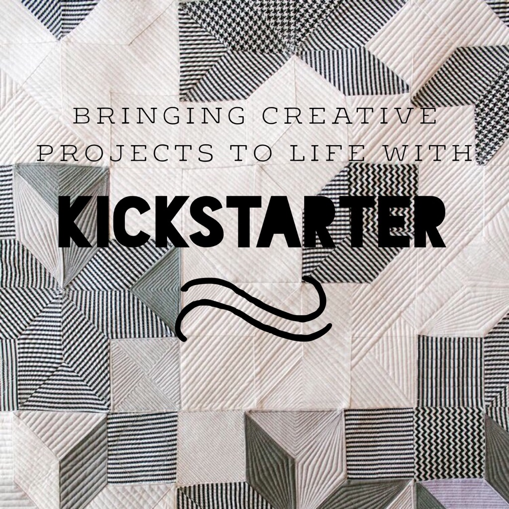 Bringing creative projects to life with Kickstarter