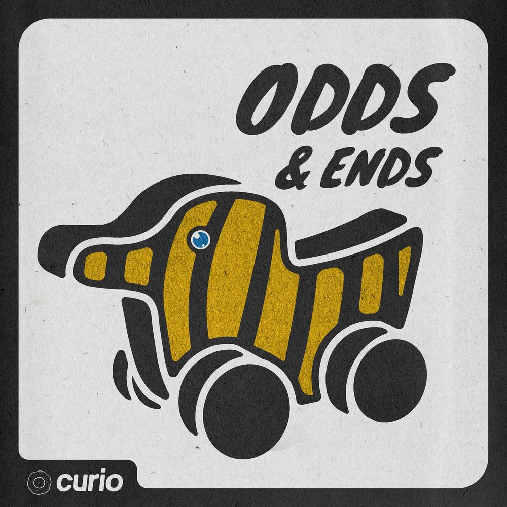 Odds & Ends - 2017 - Curio Network - PodcastHost / Writer / Producer