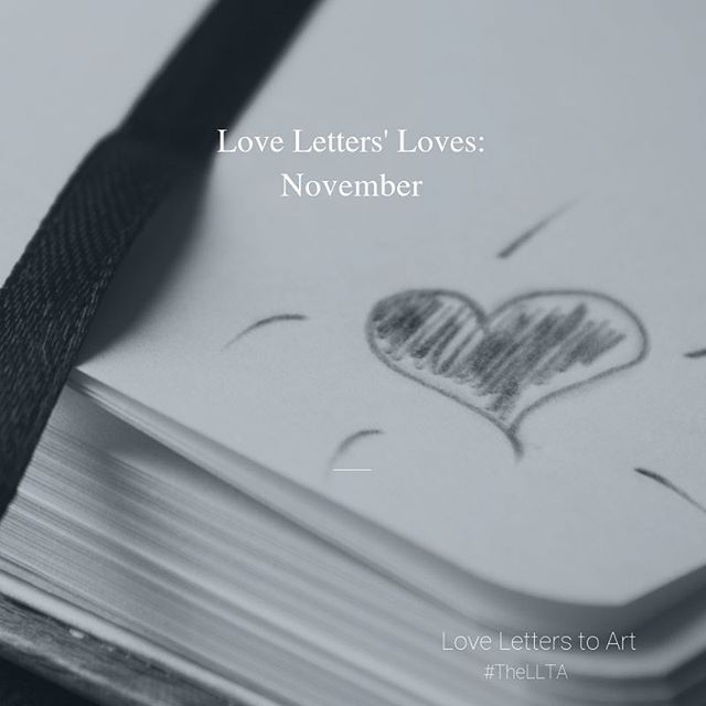 NEW POST: Love Letters' Loves - November features theft in Austria, The Price of Everything and the launch of LLTA News. Sign up on our home page. #TheLLTA #LLTANews #FineArt #ContemporaryArt