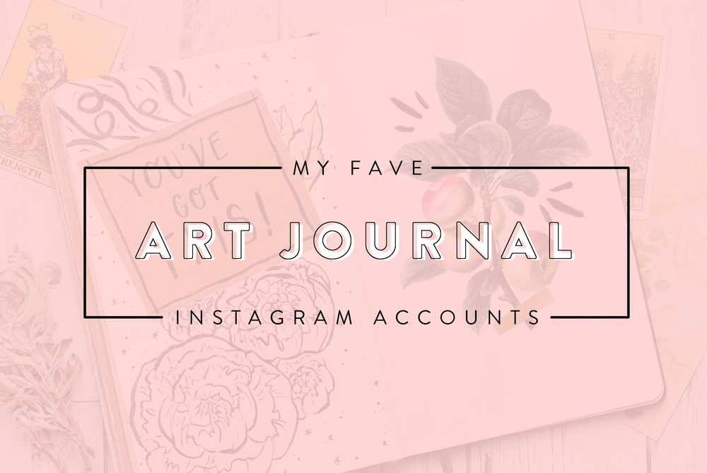 my fave art journal instagram accounts blog post graphic
