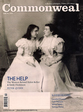 In Service: Emily Dickinson, Helen Keller & the Irish Help - The women behind Emily Dickinson & Helen Keller.From: Commonweal magazineDate: June 18, 2010