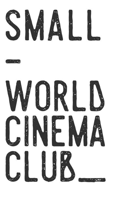 Small World Cinema Club