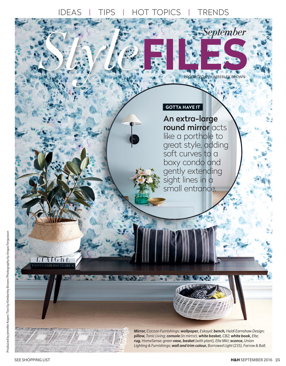 In the Press - Work by Briana DeVoe has been featured in House & Home Magazine, WSJ Magazine, Design Milk, Design Sponge, and Elle.HR