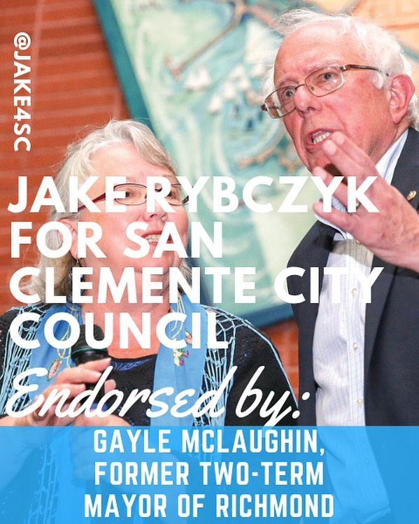 Former two-term Mayor of Richmond, Gayle McLaughlin, endorses my campaign because she understands the importance of having campaign finance reform at a local level. She fought corruption in Richmond and I will continue that fight here in San Clemente.