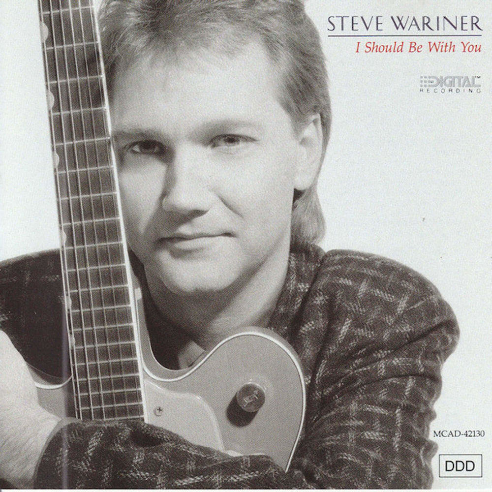 I Should Be With You - Steve Wariner.jpg