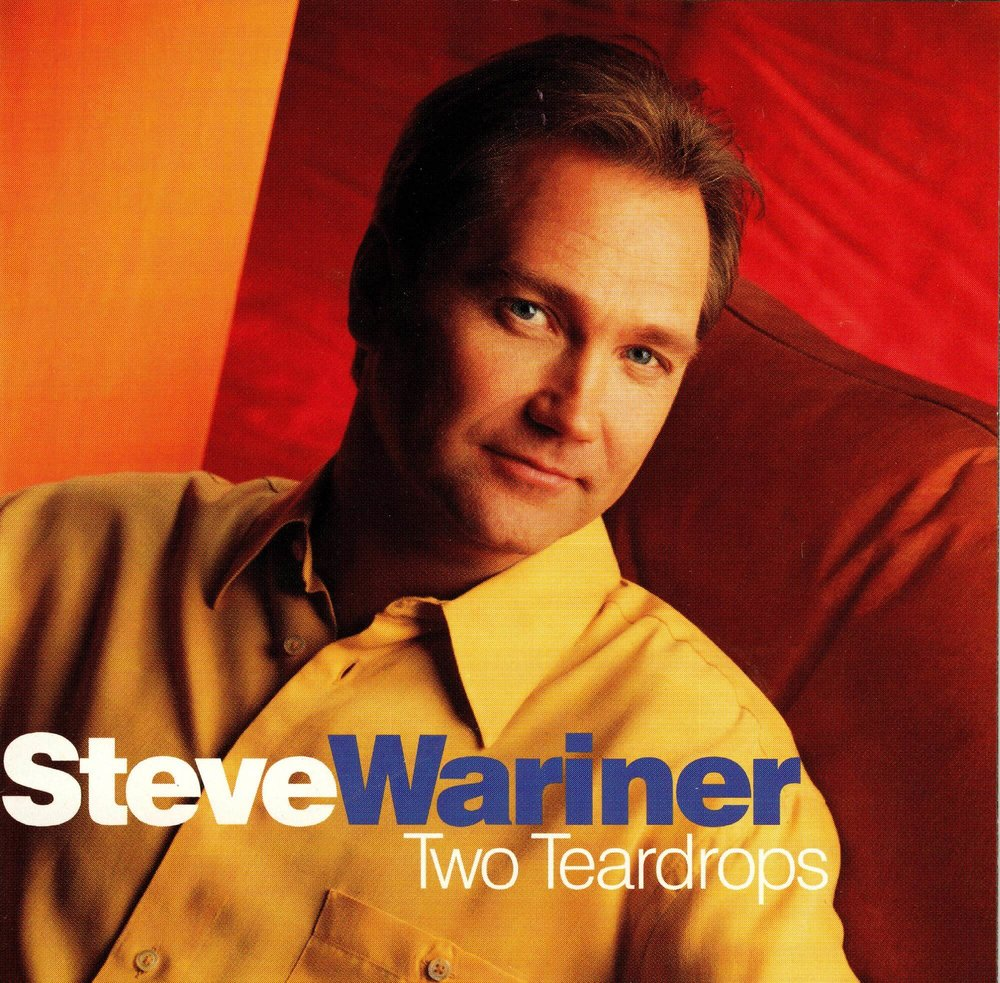 Two Teardrops - Steve Wariner .jpeg