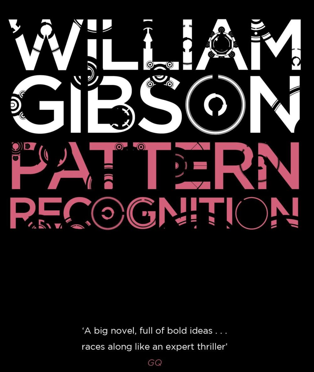 Pattern Recognition William Gibson Unique Decoration