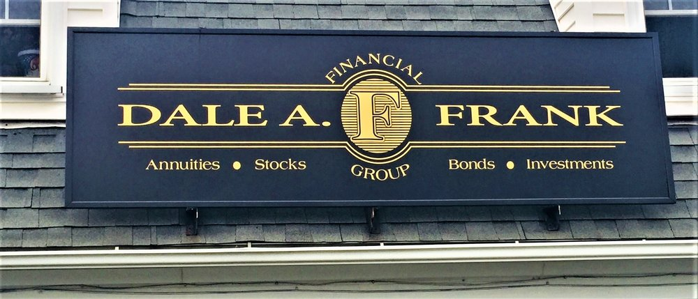 Custom outdoor sign for financial group Dale A. Frank in Sunderland, MA