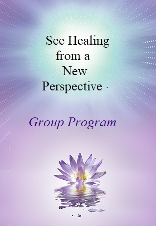 See Healing from a New Perspective - Group  Program.jpg
