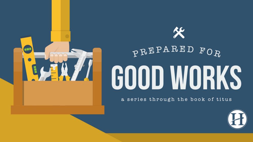 PreparedForGoodWorks_Titus_1920x1080.png