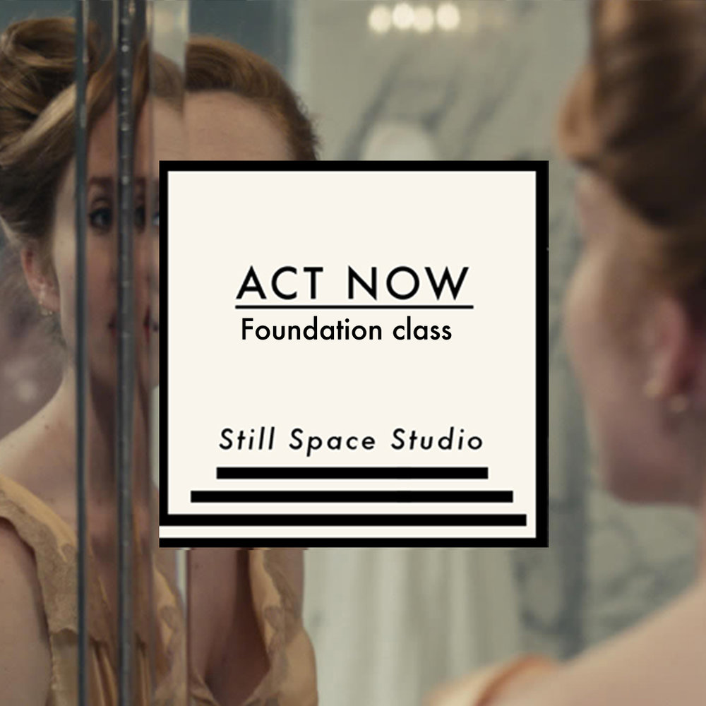 "- ACT NOW  is our foundation class. This class teaches you acting techniques, authenticity, and ground work for your career. In order to act truthfully, you have to develop a great freedom and sensitivity in you. In Act Now we are starting the process of getting rid of habits and conditionings. To do so, we use the ""repetition exercise"" from the Meisner Technique. You learn to ""re-act"" more freely and to connect to your true instincts. This process is supported through simple meditation practice, to become aware of certain psychological patterns and to develop greater sensitivity. In order to ground yourself in imaginary circumstances we start to perform improvisational scenes. In Act Now we will also start to explore your motivations and align them with your way of living. Great artists are not artists for a certain period of the day. To be an artist is a way of living. You will learn, in a playful way, how you can use every day life and any circumstances to become a better actor. We do not believe that your career starts after your training. Your career starts with day one of your training. Through personal exercises on a daily, weekly and monthly basis, you will develop what we call career qualities.  Without them your career will be dependent on others; with them your career can become an expression of yourself.  Everything we teach will help you to express yourself with great authenticity in your acting and in your life. What you will learn:Acting techniques: Meisner and Uta HagenHow to build authenticity in acting and in lifeImprovisation skillsDetect false motivationsTo overcome emotional and mental blocksDevelop emotional range Develop career qualitiesSimple meditation technique This is an ongoing class. Join any time.  All levels welcome.Class schedule:  2 x 2hr classes per weekMon: 7pm-9pm, Fri: 7pm-9pm Cost: £200 for 4 weeks          £540 for 12 weeks"