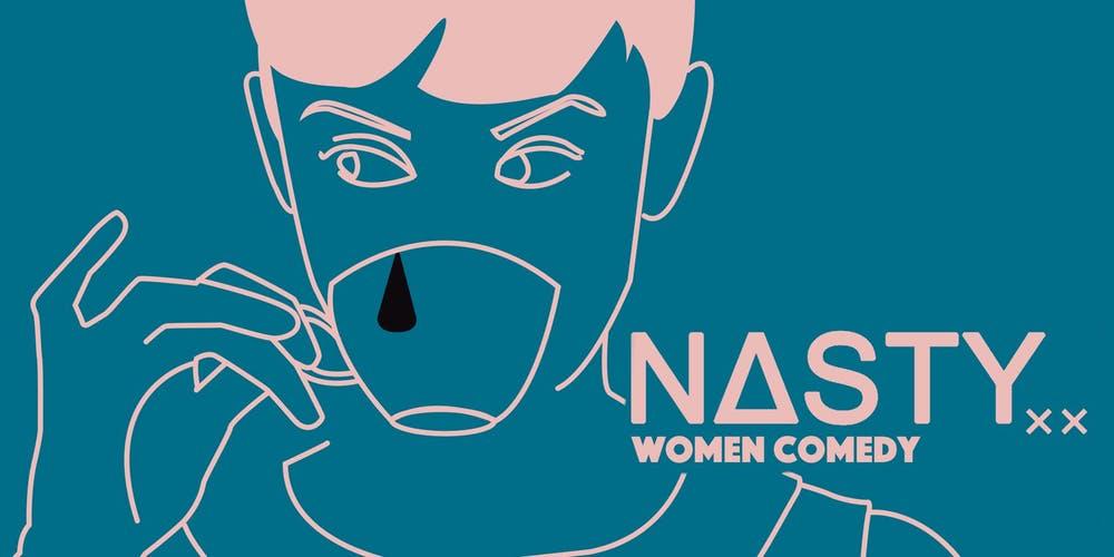 Nasty Women at the Biltmore - Monday, May 27, 20198:30 p.m.Biltmore Cabaret