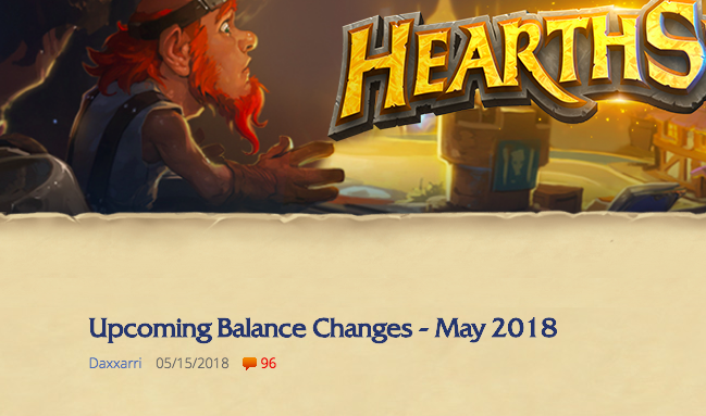 HS Nerfs Announced - Lackey and Quest Rogue among the casualties.News - May 15, 2018