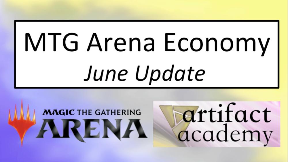 MTGA Economy June Update - Another update. Is MTGA good yet?Video:June 4, 2018