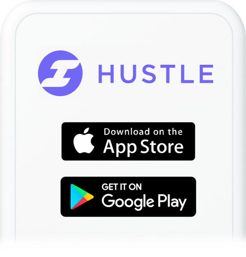 Download the app - Sign up to Hustle and become a verified Site Manager.