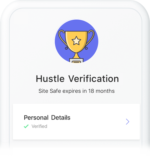 Get verified - We'll get you verified and ready to work within 24 hours.