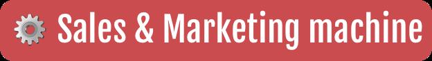 Sales & Marketing machine