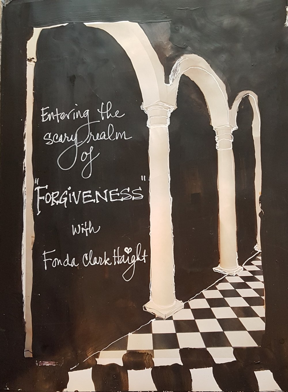 Forgiveness Journal Entering The Scary Realm of Forgiveness with Fonda Clark Haight .jpg