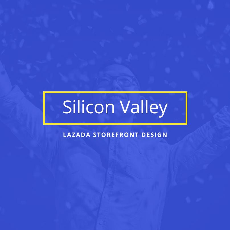 Silicon Valley - Lazada Storefront Design